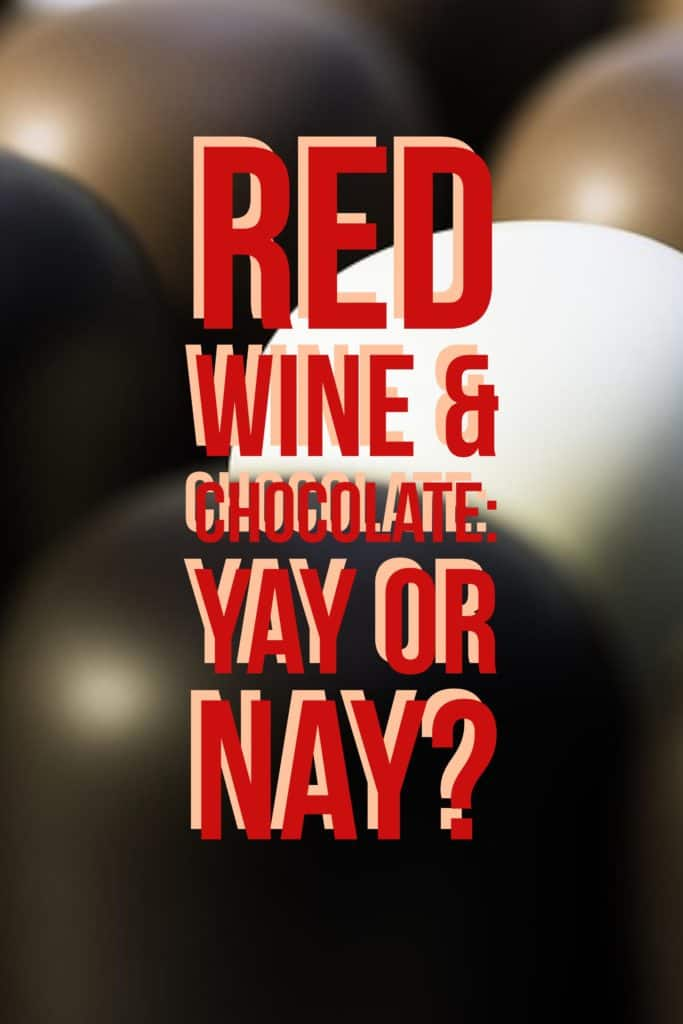 I love the combination of a big, jammy Syrah with a decadently structured truffle or chocolate souffle, but it turns out that there is science that says that wine and chocolate might not be a great combination.